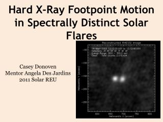 Hard X-Ray  Footpoint  Motion in Spectrally Distinct Solar Flares
