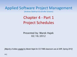 Presented by:  Marek Hajek 02/16/2012
