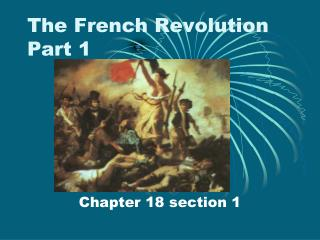 The French Revolution Part 1