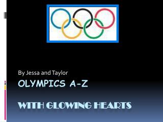 Olympics A-Z  With glowing Hearts
