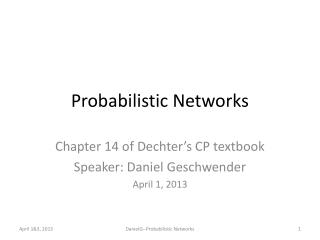 Probabilistic Networks