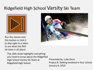 Ridgefield High School  Varsity  Ski Team