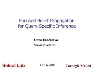 Focused Belief Propagation  for Query-Specific Inference