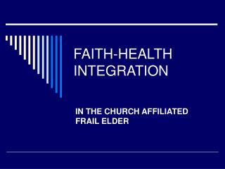 FAITH-HEALTH INTEGRATION