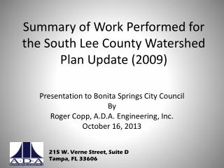 Summary of Work Performed for the South Lee County Watershed Plan Update (2009)