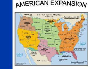 PPT - AMERICAN EXPANSION PowerPoint Presentation - ID:1953621