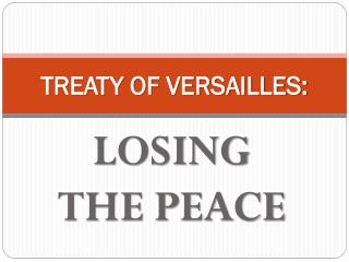 TREATY OF VERSAILLES: