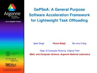 GePSeA : A General Purpose Software Acceleration Framework for Lightweight Task Offloading