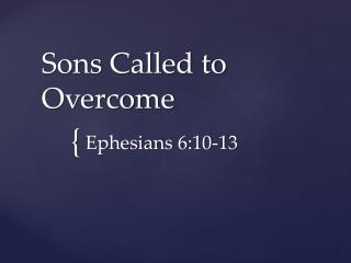 Sons Called to Overcome