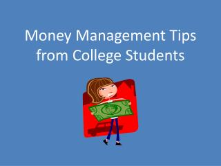 Money Management Tips  from College Students