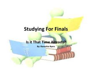 study skills for final exams Preparing for final exams  for your exam study  also available for evaluating your skills by taking the drill of these exam practice question you can enhance.
