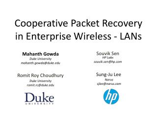 Cooperative Packet Recovery in Enterprise Wireless - LANs