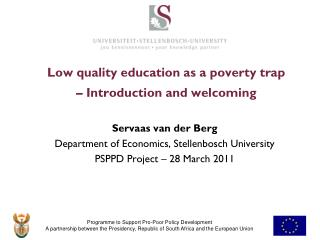 Low quality education as a poverty trap – Introduction and welcoming