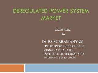 DEREGULATED POWER SYSTEM MARKET