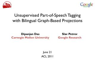 Unsupervised Part-of-Speech Tagging with Bilingual Graph-Based Projections
