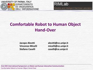 Comfortable  Robot to Human  Object  Hand-Over