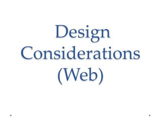 Design Considerations (Web)