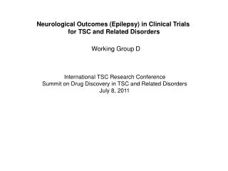 Neurological Outcomes (Epilepsy) in Clinical Trials  for TSC and Related Disorders