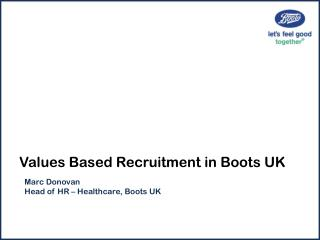 Values Based Recruitment in Boots UK