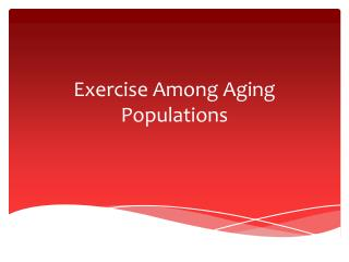 Exercise Among Aging Populations