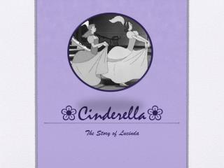 ❀ Cinderella ❀