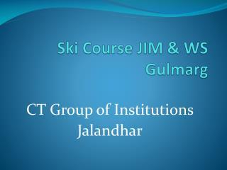 Ski Course JIM & WS Gulmarg