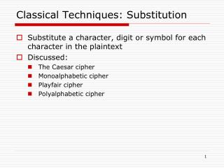 Classical Techniques: Substitution