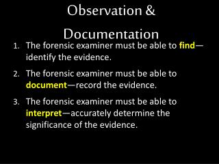 Observation & Documentation