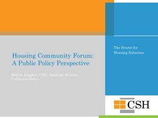 Housing Community Forum: A Public Policy Perspective