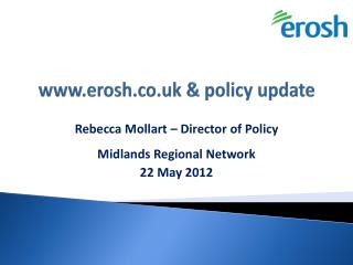 www.erosh.co.uk & policy update