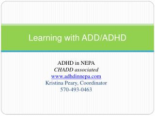 Learning with ADD/ADHD