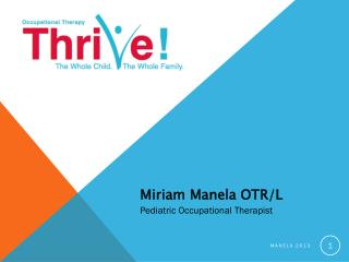 Miriam Manela OTR/L Pediatric  Occupational Therapist