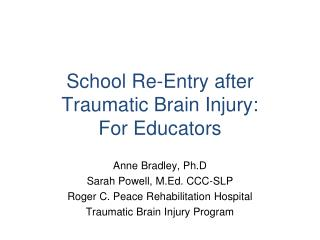 School Re-Entry after Traumatic Brain Injury: For Educators
