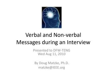 Verbal and Non-verbal Messages during an Interview
