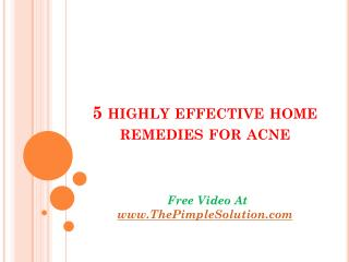 5 highly effective home remedies for acne