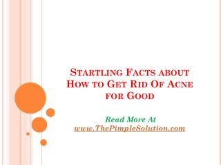How to Get Rid Of Acne So that it stays gone