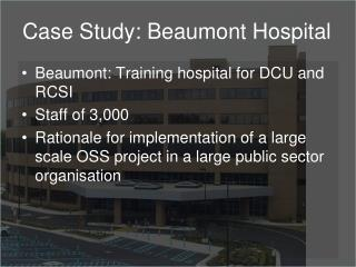Case Study: Beaumont Hospital