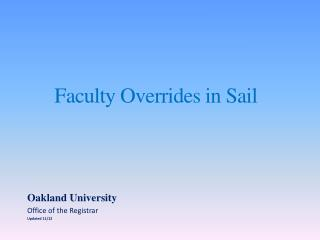 Faculty Overrides in Sail