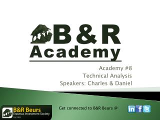 Academy #8 Technical Analysis Speakers: Charles & Daniel