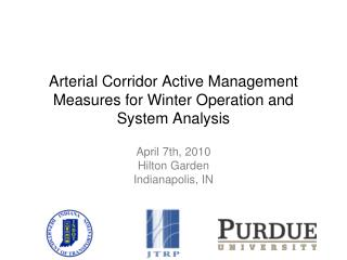 Arterial Corridor Active Management Measures for Winter Operation and System Analysis