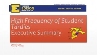 High Frequency of Student Tardies Executive Summary