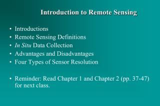 Introductions Remote  Sensing  Definitions In Situ  Data Collection Advantages and Disadvantages