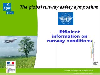 The global runway safety symposium