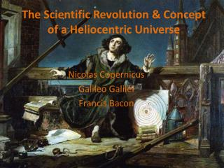 The Scientific Revolution & Concept of a Heliocentric Universe