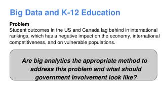 Big Data and K-12 Education