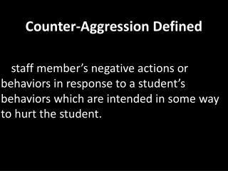 Counter-Aggression Defined