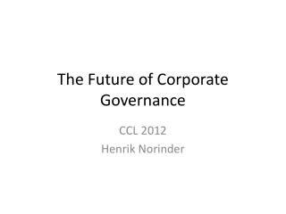 The  Future  of  Corporate Governance