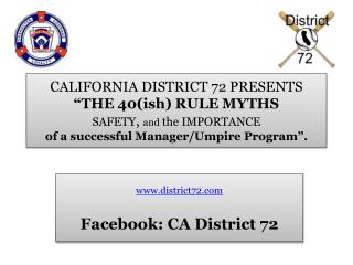 www.district72.com Facebook : CA District 72