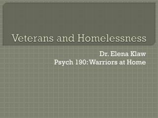 Veterans and Homelessness