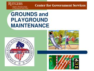 GROUNDS and PLAYGROUND MAINTENANCE